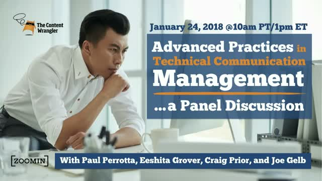 Advanced Practices in Technical Communication Management — A Panel Discussion