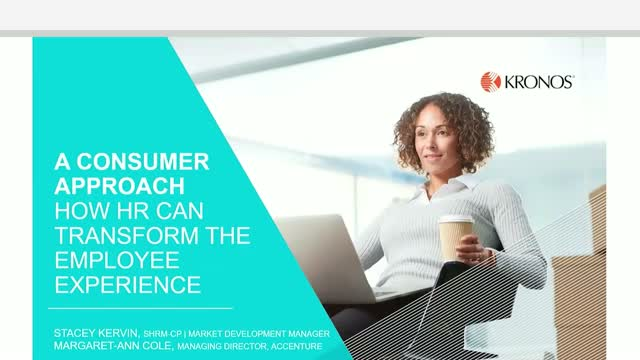 A Consumer Approach: How HR Can Transform the Employee Experience