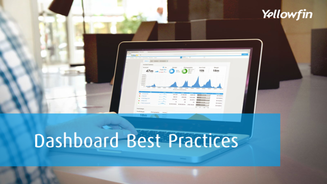 Dashboard Best Practice Webinar