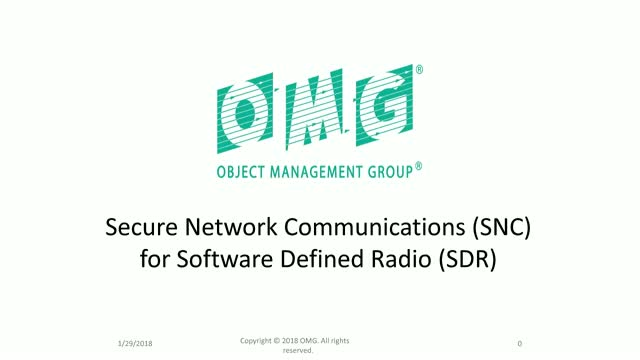 Secure Network Communications (SNC) for Software Defined Radios (SDR)
