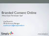 Using Online Video for Branded Content
