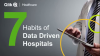 7 Characteristics of Data Driven Healthcare organization