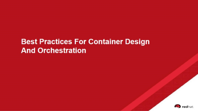 Best Practices for Container Design and Orchestration