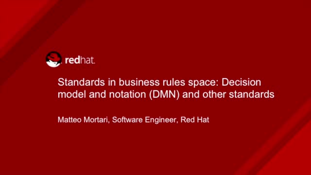 Standards in Business Rules Space: Decision Model and Notation (DMN)