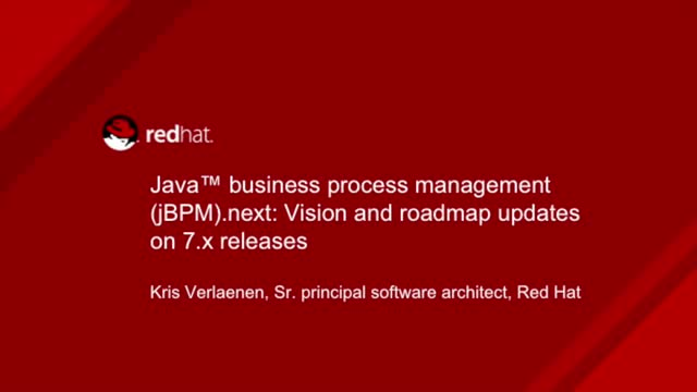 Java Business Process Mangement (jBPM).next: Vision and roadmap updates on 7 .x