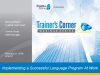 Trainer's Corner #2: Implementing a Successful Language Program at Work