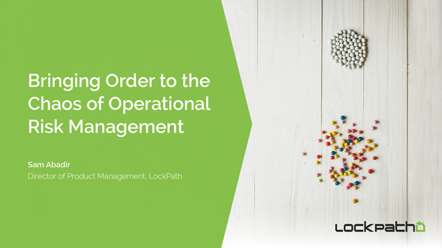 Bringing Order to the Chaos of Operational Risk Management