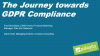 Cyber Security Webinar: The Journey Towards GDPR Compliance