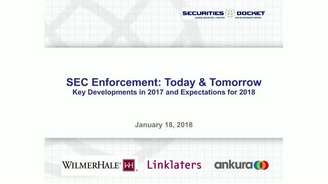A Review of SEC Enforcement in 2017 and What's Ahead for 2018
