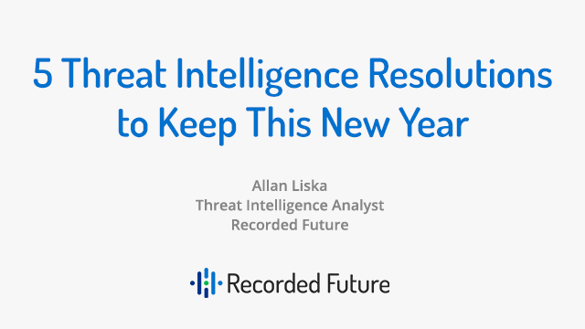 5 Threat Intelligence Resolutions to Keep This New Year