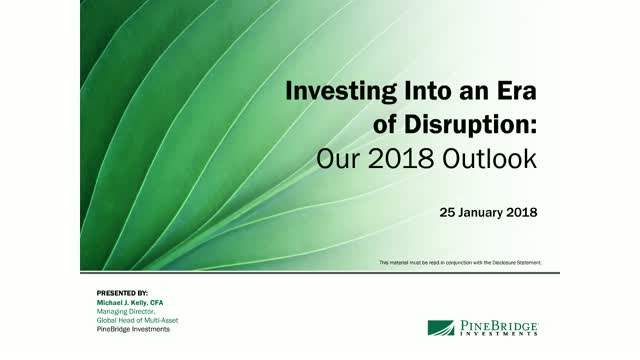 Investing Into an Era of Disruption: Our 2018 Outlook
