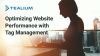 Optimizing Website Performance with Tag Management