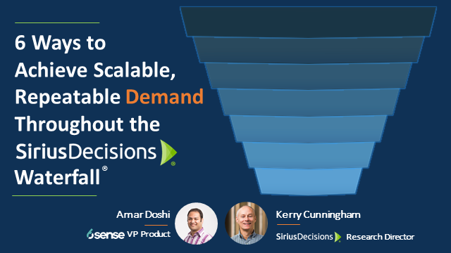 6 Ways to Achieve Scalable, Repeatable Demand Throughout the Waterfall
