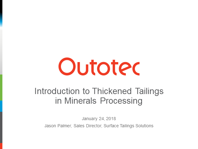 Introduction to thickened tailings in minerals processing