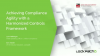 Achieving Compliance Agility with a Harmonized Controls Framework