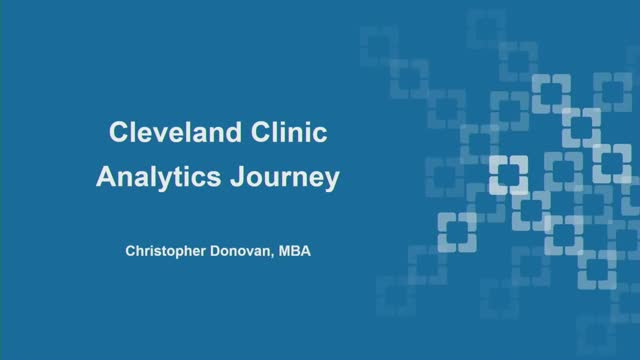 Driving Improved Outcomes: the Continuous Analytical Journey at Cleveland Clinic