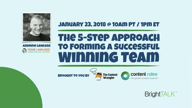 The 5-Step Approach to Forming a Successful, Winning Team
