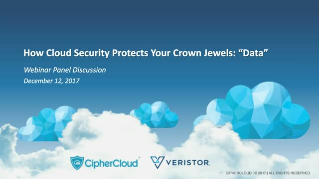 "Cloud Security Must Practices to  Protect Your Crown Jewels: ""Data"""
