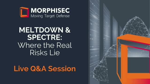 Meltdown & Spectre: Where the Real Risks Lie