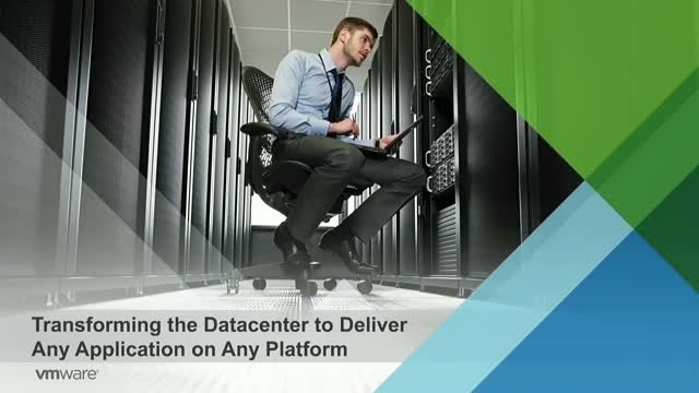 Transforming the Data Center: Delivering Any Application on Any Platform
