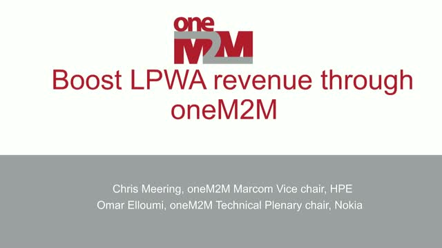 Boost LPWA revenue through oneM2M