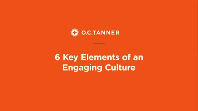 6 Key Elements of an Engaging Culture