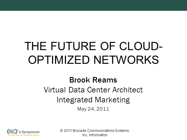 The Future of Cloud Optimized Networks