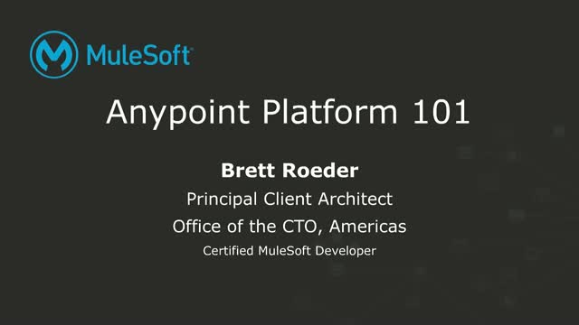 Anypoint Platform 101: API-Led Integration Basics with MuleSoft
