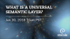 What is a Universal Semantic Layer?
