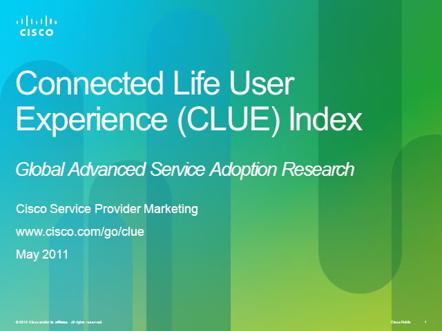 Cisco Connected Life User Experience (CLUE) Index