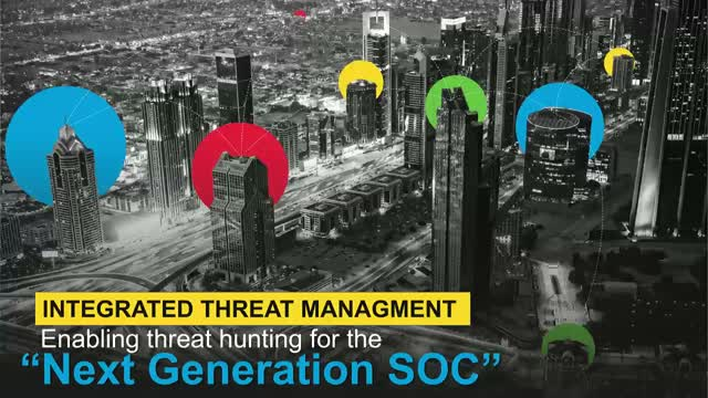 Integrated Threat Management (ITM) – Enabling Threat Hunting for next Gen SOC