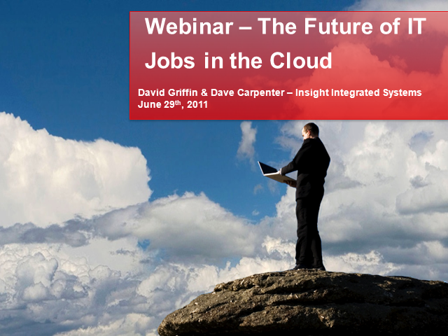 Cloud Computing - What's a Job in IT going to be like?