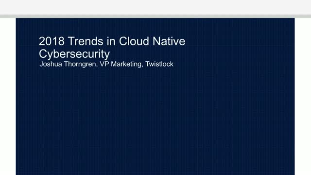 Trends in Container and Cloud Native Cybersecurity