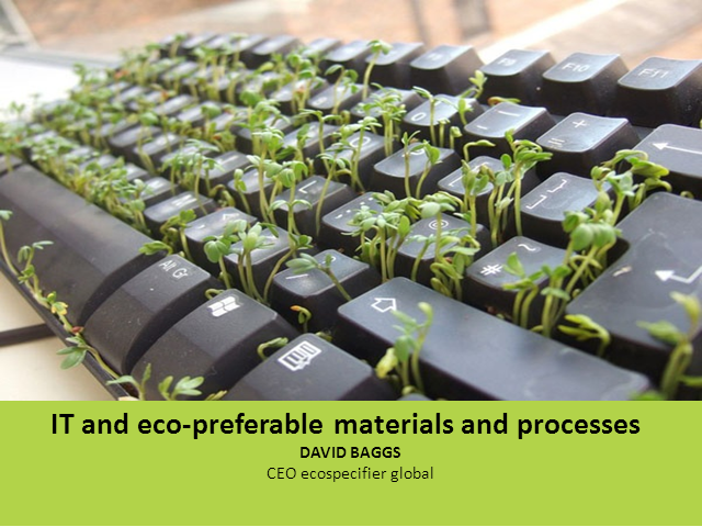 Green IT Week - IT and eco-preferable materials and processes