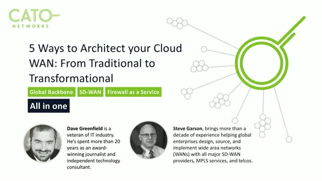 5 Ways to Architect your Cloud WAN: From Traditional to Transformational