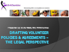Drafting Volunteer Policies & Agreements – the legal perspective