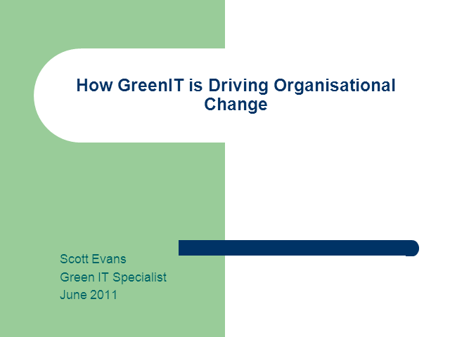 Green IT Week - How GreenIT is driving organisational change