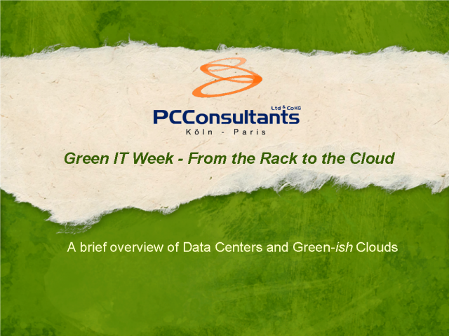 Green IT Week - From the Rack to the Cloud