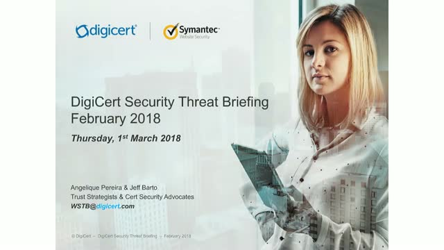 DigiCert Monthly Threat Briefing - February 2018 update
