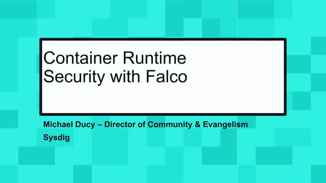 Container Runtime Security with Sysdig Falco