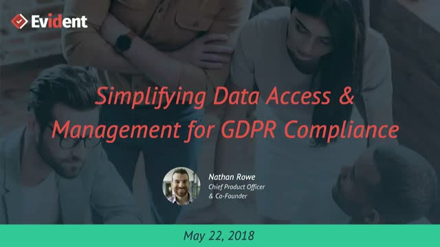 Simplifying Data Access & Management for GDPR Compliance