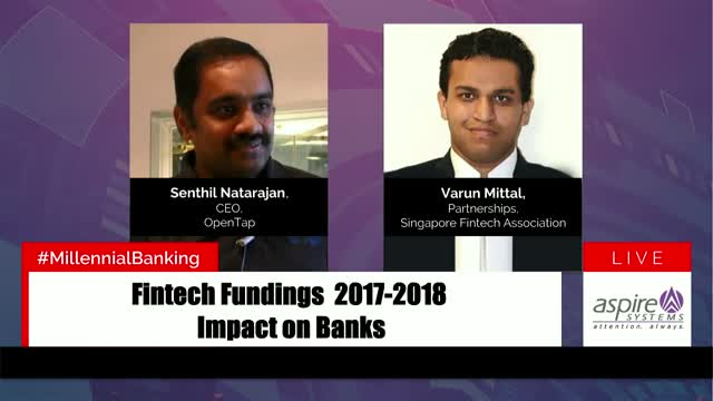 Fintech Fundings 2017-2018 - The Impact on Banks