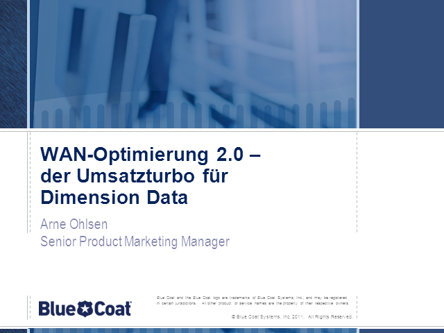 Blue Coat Wan Optimization 2.0 - der Umsatzturbo