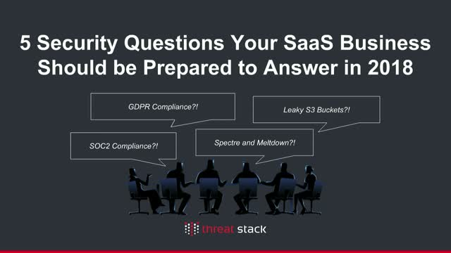 5 security questions your SaaS business should be prepared to answer in 2018