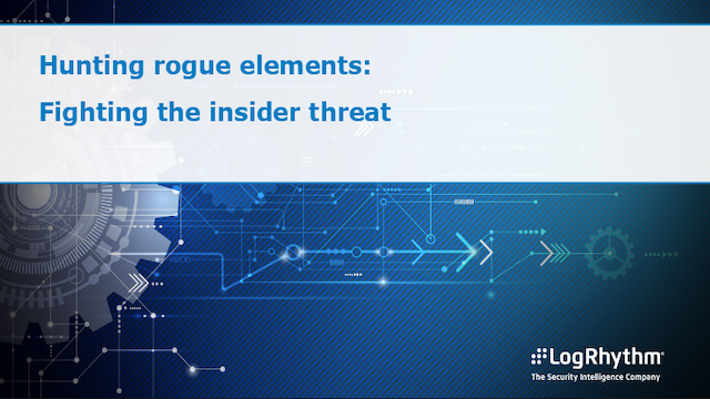 Hunting Rogue Elements: Fighting the Insider Threat