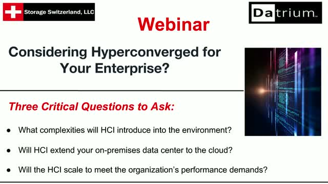 Considering Hyperconverged for Your Enterprise? Three Key Questions to Ask