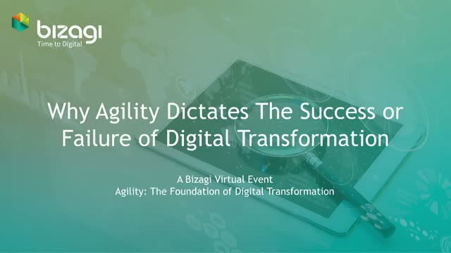 Why Agility Dictates the Success or Failure of Digital Transformation