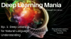 Deep Learning Mania Ep. 1: Deep Learning for Natural Language Understanding