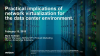 Embrace the Datacenter of the Future with Network Virtualization