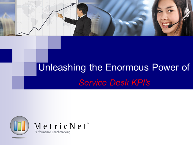 Unleashing the Enormous Power of Service Desk KPIs